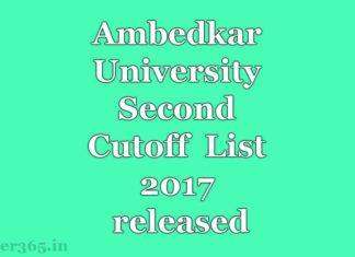 Ambedkar University Second Cutoff List 2017 released at aud.ac.in