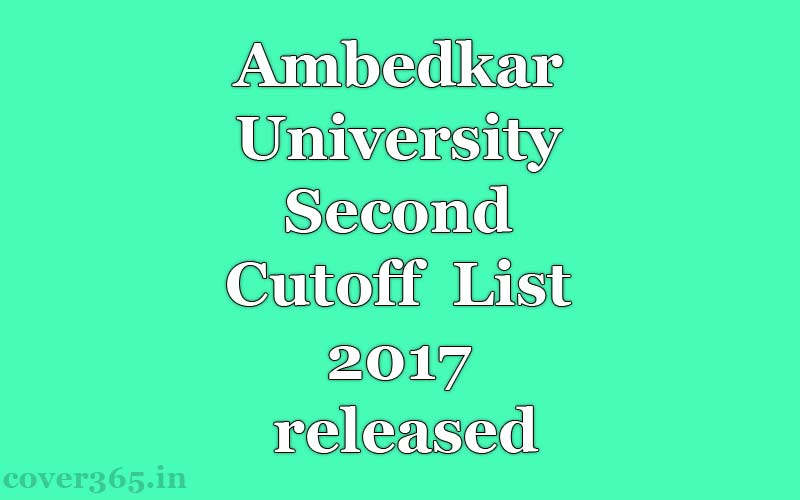 Ambedkar University Second Cutoff List 2017 released at aud.ac.in