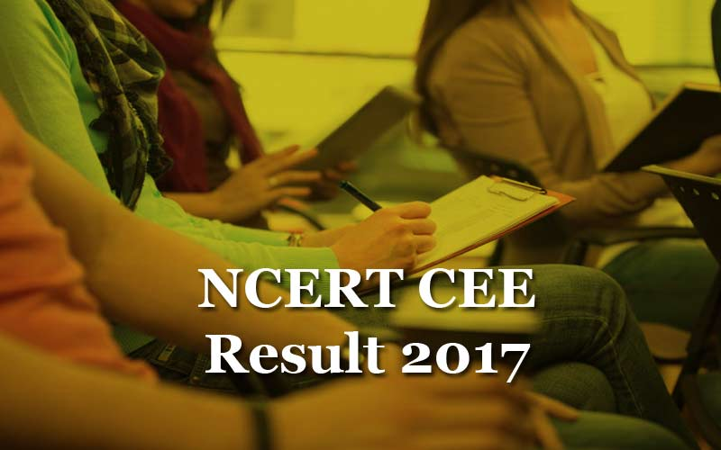 NCERT CEE Results 2017 declared for Group A RIE admission at ncert-cee.kar.nic.in