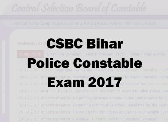 CSBC Bihar Police Constable Exam 2017