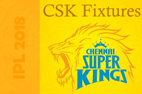 IPL 2018 CSK fixtures