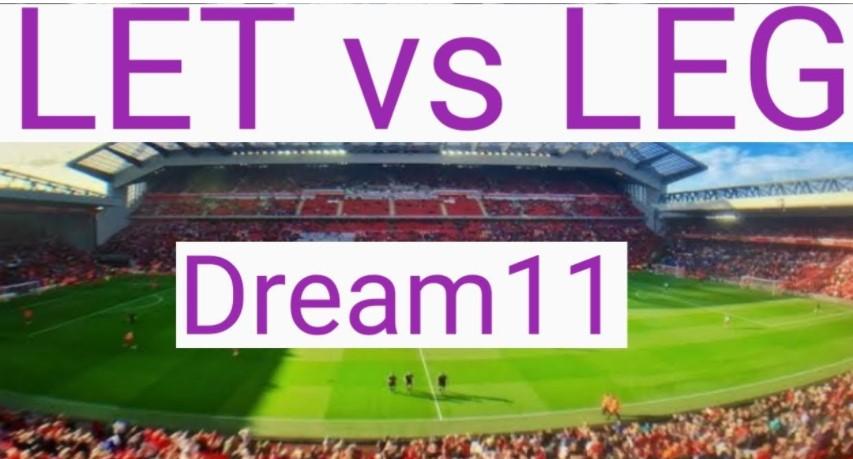 LET vs LEG Dream11